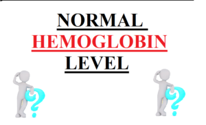 Read more about the article Normal Hemoglobin Level