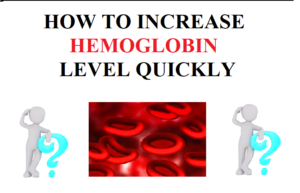 How to Increase Hemoglobin Level Quickly