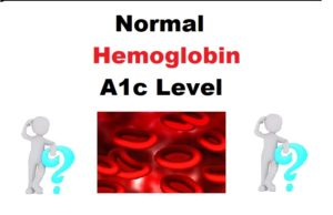 Read more about the article Normal Hemoglobin A1c Level